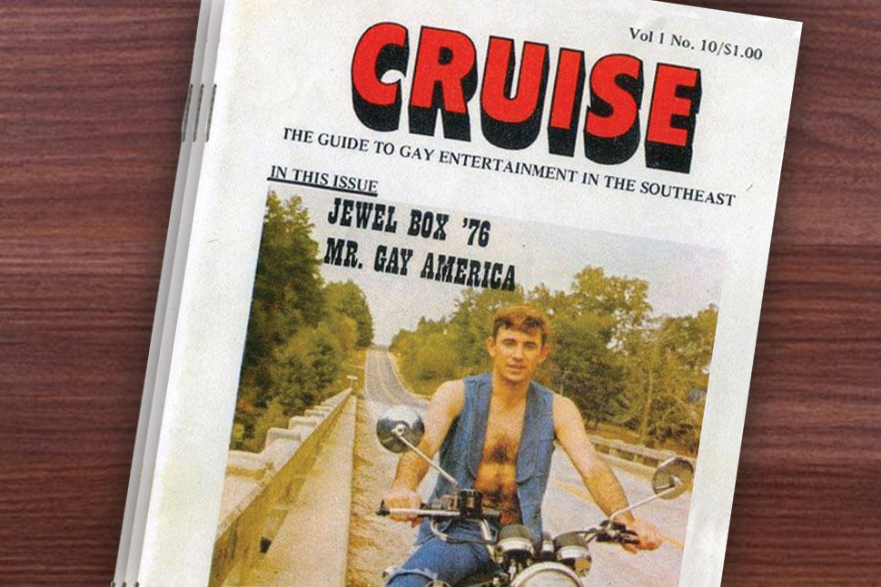 Cruise: The Guide to Gay Entertainment in the Southeast. Photo: Queer Music Heritage
