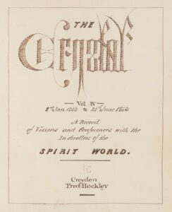 The Crystal Vol IV 2nd Jan 1853 to 28th June 1853 A Record of Visions and Conferences with the In-dwellers of the SPIRIT WORLD LC Croydon Fred Hockley