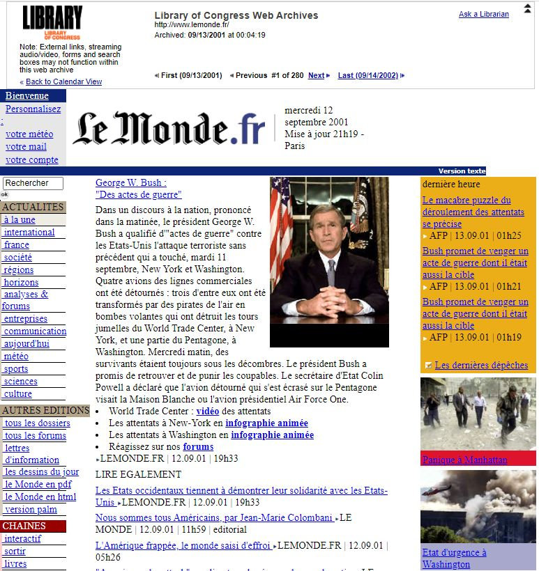 The website for the French newspaper Le Monde, shown here in a capture taken shortly after September 11th, is an example of the international scope of the September 11, 2001 Web Archive.